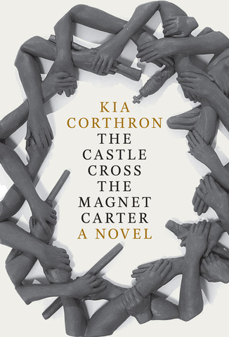 BOOK TALK & SIGNING: The Castle Cross the Magnet Carter with Kia Corthron