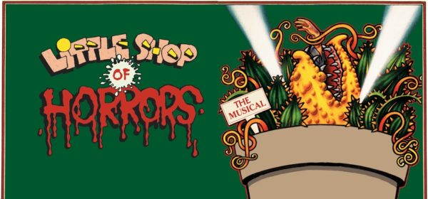 In The Wings Productions Present: Little Shop of Horrors!