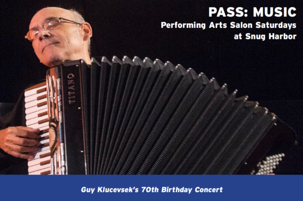 PASS: GUY KLUCEVSEK'S 70TH BIRTHDAY CELEBRATION