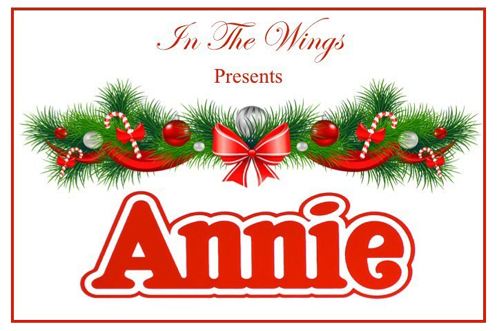In the Wings presents: Annie