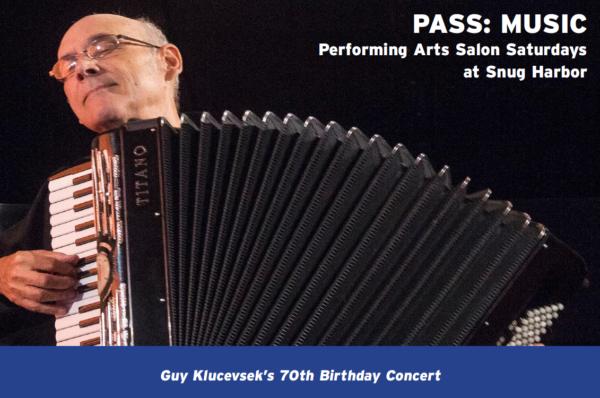 PASS: GUY KLUCEVSEK'S 70TH BIRTHDAY CELEBRATION