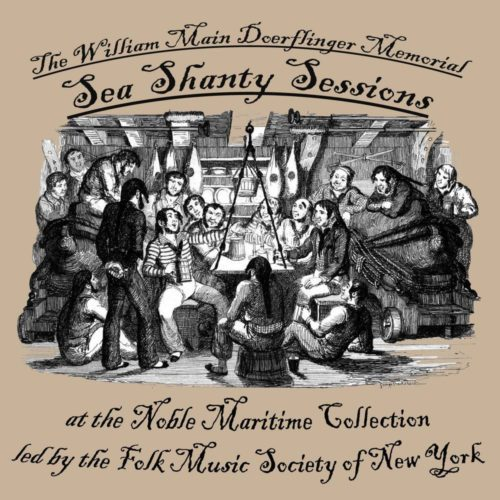 Noble Maritime Collection: Sea Shanty Session