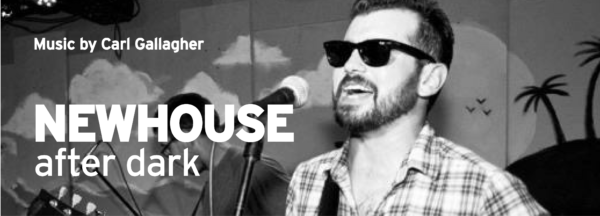 Newhouse After Dark: Music by Carl Gallagher