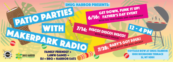 Patio Parties with Maker Park Radio: Get Down, Funk it up! (a special Father's Day Event) with DJs Tom Ferrie & Jim Murphy