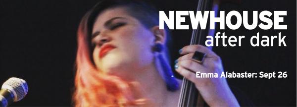 Newhouse After Dark: Emma Alabaster