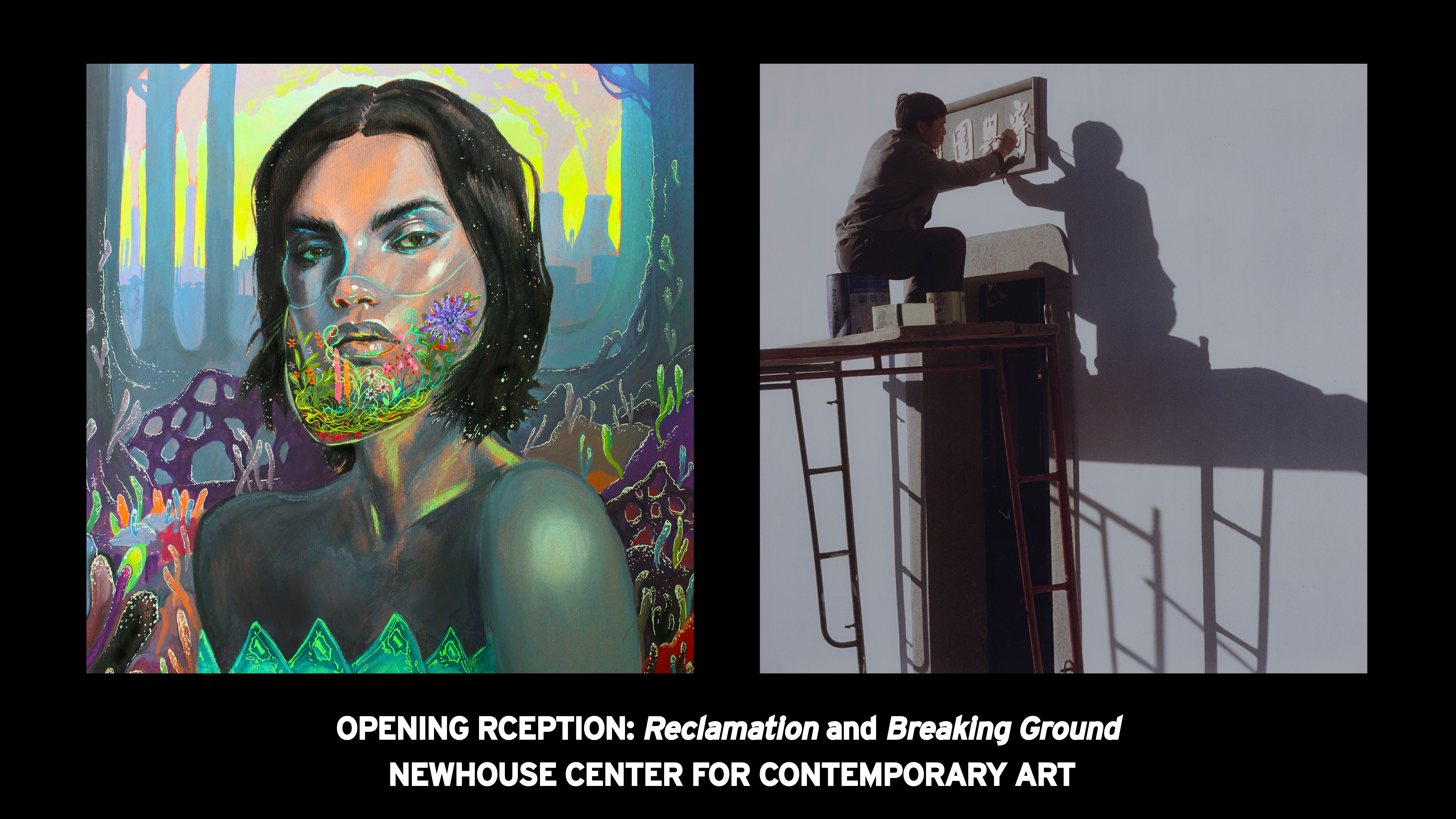Opening Reception for Reclamation and Breaking Ground