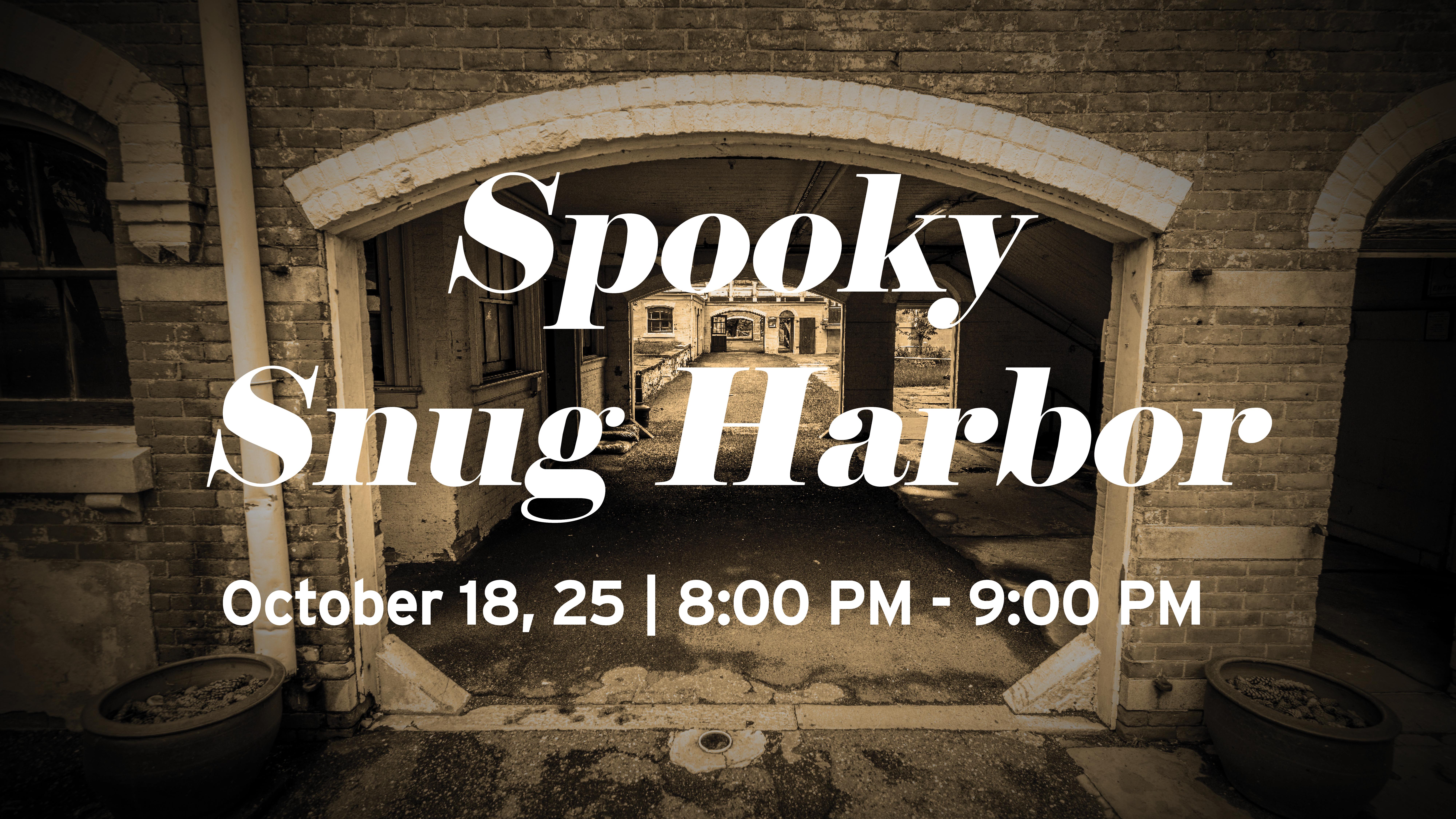 Spooky Snug Harbor Tour