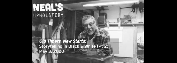 POSTPONED: Old Timers, New Starts: Storytelling in Black & White (Part 2)