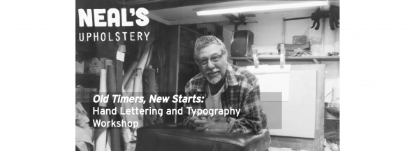 Old Timers, New Starts: Hand Lettering & Typography Workshop