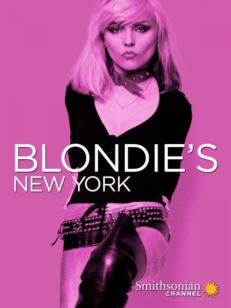 Smithsonian Screenings: Blondie's New York