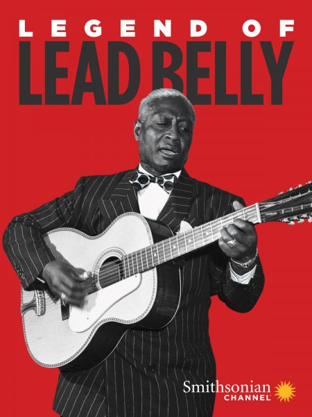 Smithsonian Screenings: Legend of Lead Belly