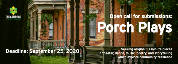 Deadline for Submissions: Porch Plays