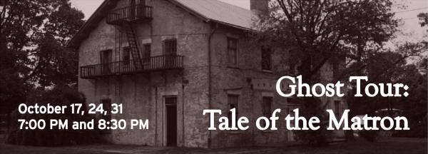 Ghost Tour: Tale of the Matron