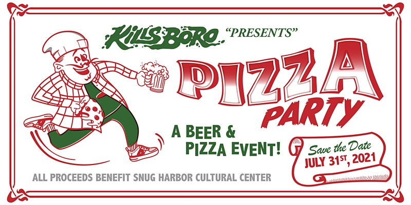 PIZZA PARTY! A craft beer and pizza fundraiser for Snug Harbor