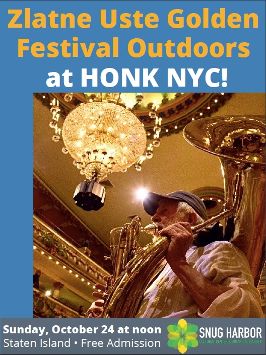 Zlatne Uste Golden Festival Outdoors with HONK NYC!